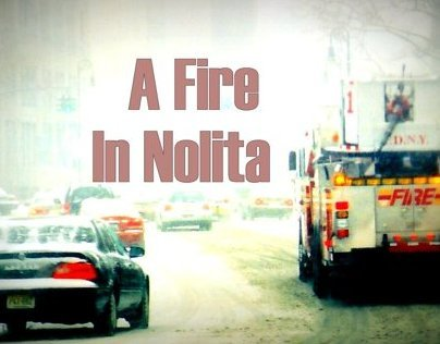 A fire in Nolita, NYC 2006