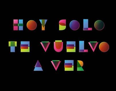 Short animated movie: Hoy solo te vuelvo a ver
