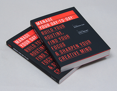 99U Book Design :: Manage Your Day-to-Day (Vol 1.)