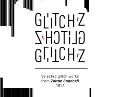 Selected glitch works from Zoltan Sandorfi - 2013