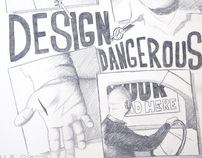 Design is Dangerous Poster - Graphite on Paper, 18x24