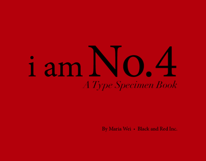 I am No. 4 Type Specimen Book