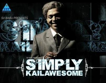 SIMPLY KAILAWESOME(Platinum Remi Award Winner, 2011)