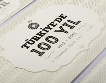 BP Turkey / 100 Years in Turkey