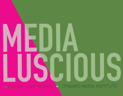 mediaLuscious Design + Art Review