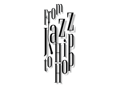 From Jazz To Hiphop