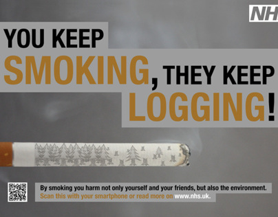 You Keep Smoking, They Keep Logging poster campaign