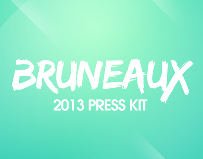 Bruneaux Press Kit