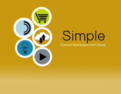 SIMPLE: Digital Content Distribution from Cloud