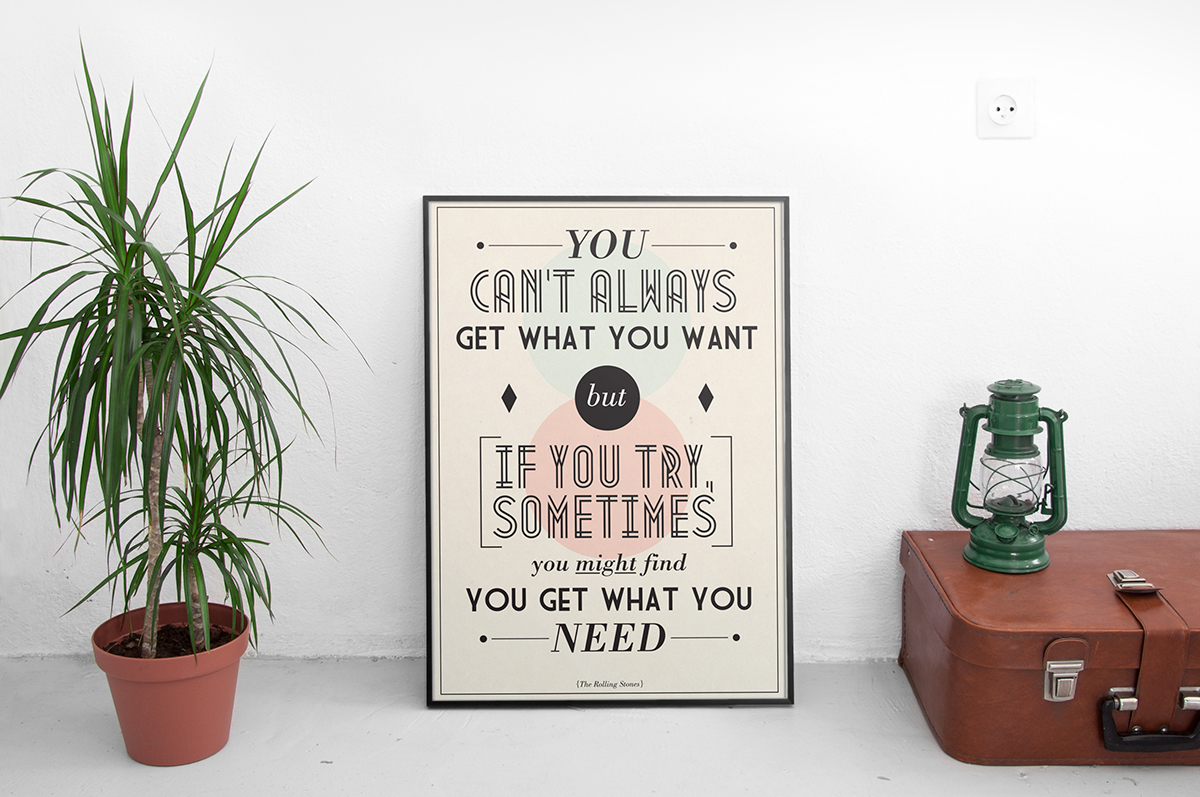 You Cant Always Get What You Want - Typography Project