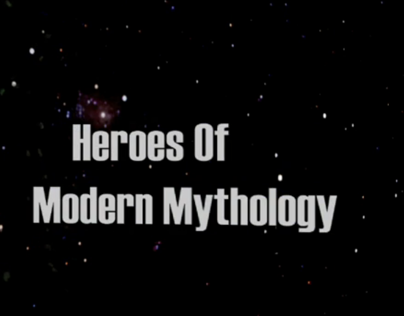 Heroes Of Modern Mythology