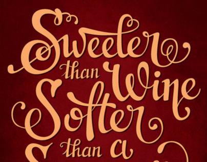 Lettering / Sweeter than wine