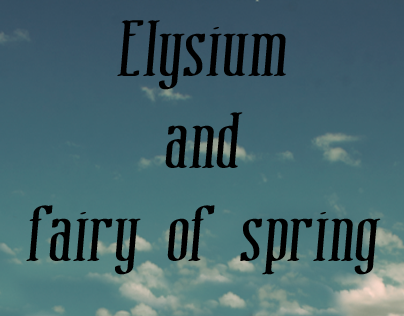 Elysium/ fairy of spring