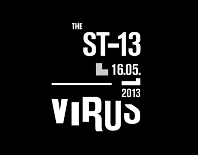 The ST-13 Virus