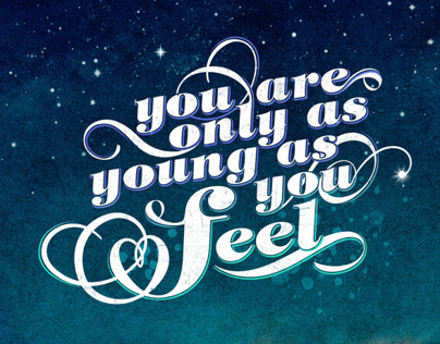 You are only as young as you feel