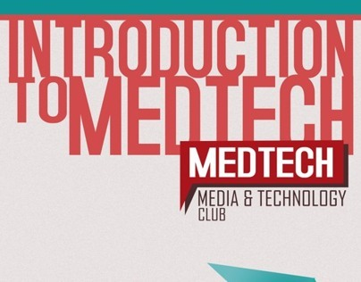 Intro to MEDTECH Posters