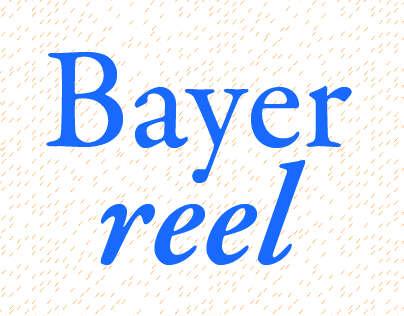 Bayer Reel