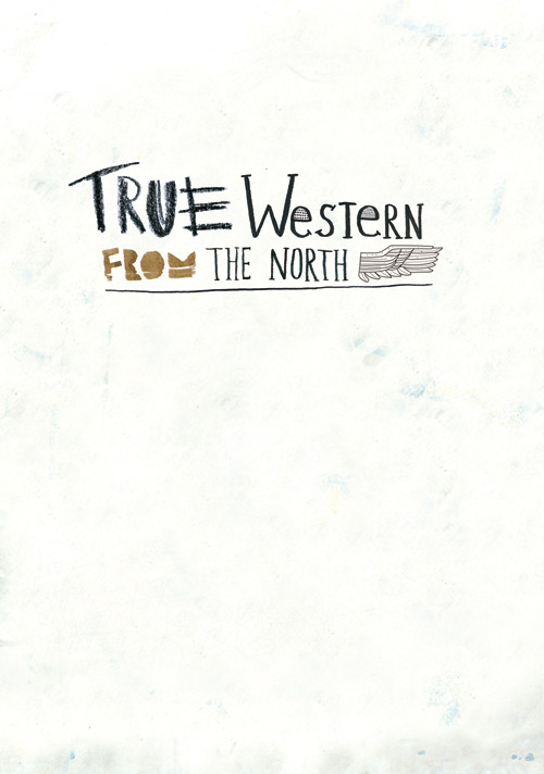 Fanzine True western from the north