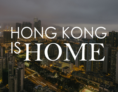 Hong Kong is Home.