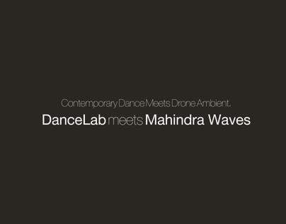 VIDEO FOR DanceLAB & MAHINDRA WAVES