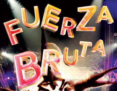 Fuerza Bruta  · Magazine Advertising