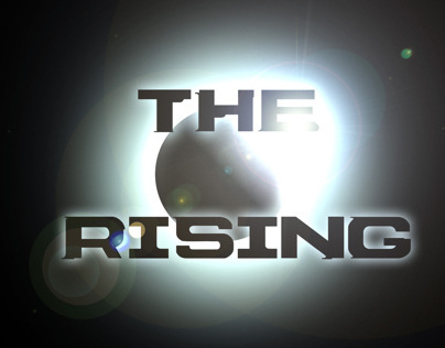 THE RISING (Kickstarter project/webseries)