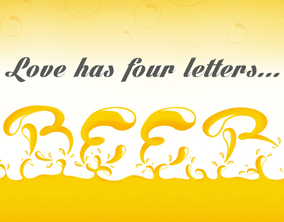 Love has four letters...BEER