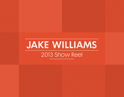 Jake Williams 2013 Show Reel