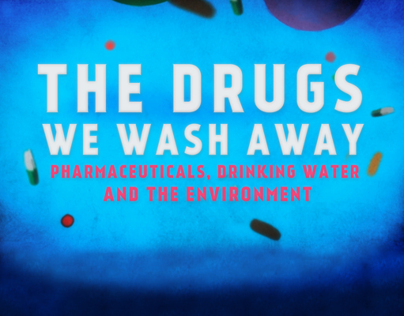 The Drugs We Wash Away - Informotion