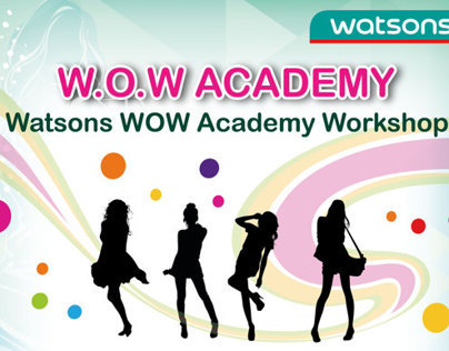 Watsons W.O.W Academy Workshop poster