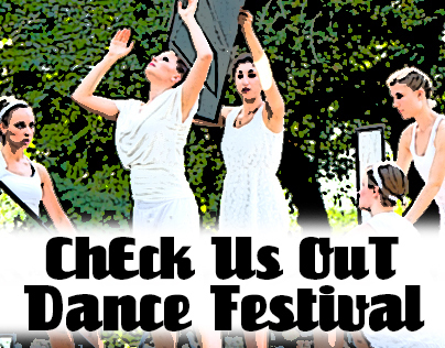 ChEck Us OuT Dance Festival Flyers