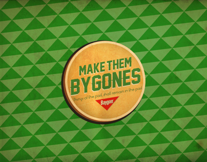 BAYGON | MAKE THEM BYGONES