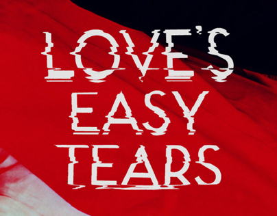 Love's Easy Tears Identity