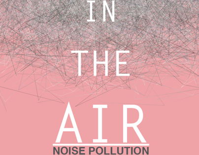 Noise Pollution | Up In The Air