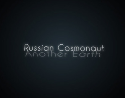 KineticTypography - Russian Cosmonaut - Another Earth -