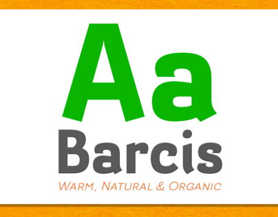Introducing Barcis, a warm and tropical sans.