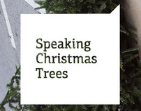 Speaking Christmas Trees. Personal street art project