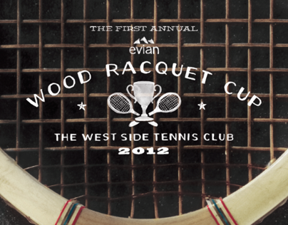 The First Annual evian® Wood Racquet Cup
