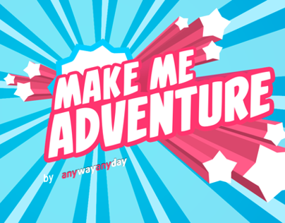 Make Me Adventure with anywayanyday.com