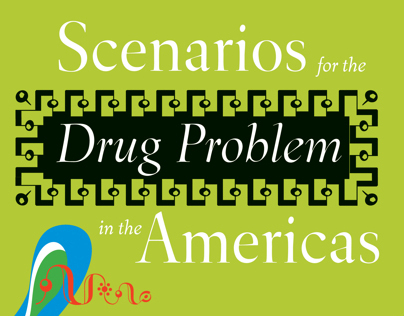 Scenarios for the Drug Problem in the Americas