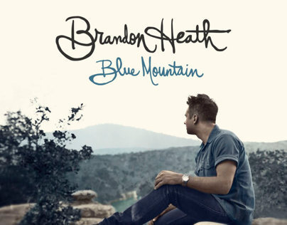 """Blue Mountain"" Brandon Heath"
