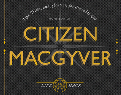 Citizen MacGyver Life Hack App