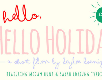 Hello, Hello Holiday!