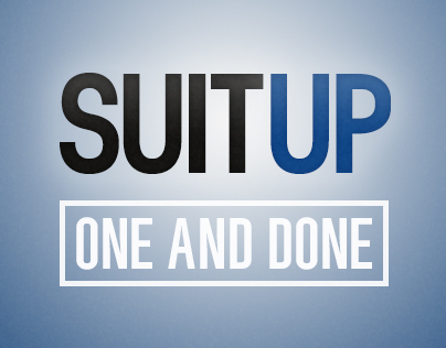 Suit Up: One and Done