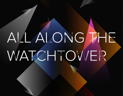 Poster Design - All Along The Watchtower