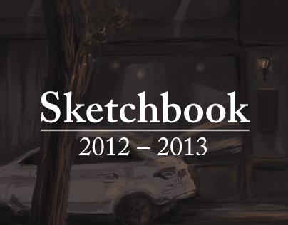 Sketchbook  (2012 – 2013)