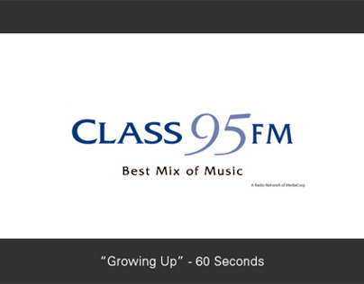 "Radio: Class 95FM - ""Growing Up"" (60-Sec)"