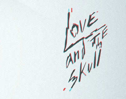 Love and The Skull - EPK