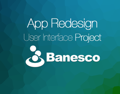 Redesign Project Banesco App