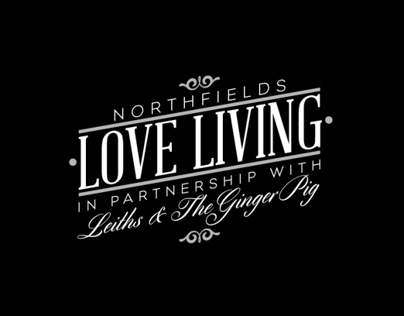 Northfields Love Living - Leiths & Ginger Pig campaign